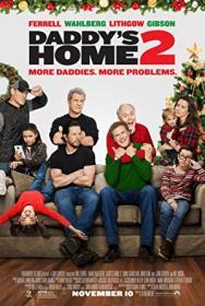 Daddy's Home 2 2017 1080p WEB-DL DD5 1 H264-CMRG