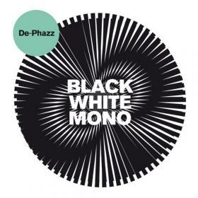 De-Phazz - Black White Mono - 2018 (320 kbps)
