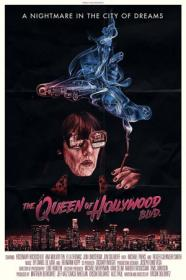The Queen of Hollywood Blvd 2018 720p WEB-DL MkvCage ws