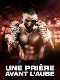Torrent9 PH <--- A Prayer Before Dawn 2017 FRENCH BDRip XviD-EXTREME