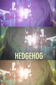 Hedgehog (2017) [WEBRip] [720p]
