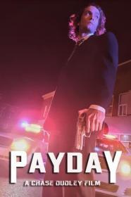 Payday (2018) [WEBRip] [720p]