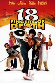 18 Fingers Of Death! (2006) [BluRay] (1080p)