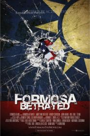 Formosa Betrayed (2009) [BluRay] [720p]