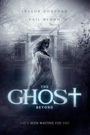 The Ghost Beyond (2018) [WEBRip] (1080p)