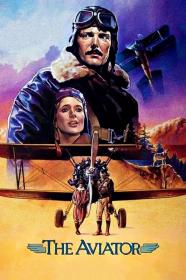 The Aviator (1985) [BluRay] [720p]
