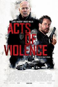 Acts Of Violence (2018) [BluRay] (1080p)