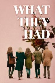 What They Had (2018) [WEBRip] (1080p)