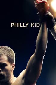The Philly Kid (2012) [BluRay] [720p]