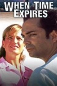 When Time Expires (1997) [WEBRip] (1080p)