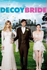 The Decoy Bride (2011) [BluRay] (1080p)