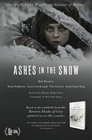 Ashes In The Snow (2018) [WEBRip] [720p]