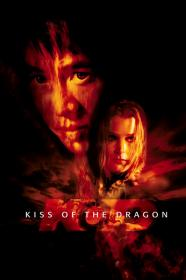 Kiss Of The Dragon (2001) [BluRay] (1080p)