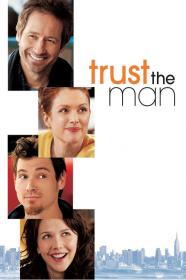 Trust The Man (2005) [WEBRip] [720p]