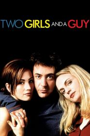 Two Girls And A Guy (1997) [BluRay] [720p]