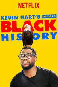 Kevin Hart's Guide To Black History (2019) [WEBRip] [720p]