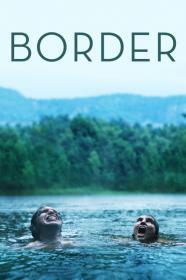 Border (2018) [BluRay] [720p]
