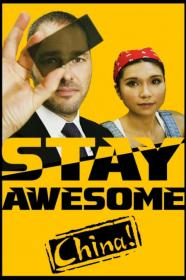 Stay Awesome, China! (2019) [WEBRip] (1080p)