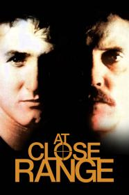 At Close Range (1986) [BluRay] [720p]