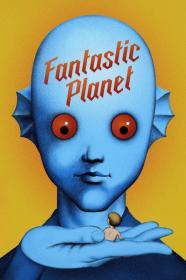 Fantastic Planet (1973) [BluRay] (1080p)