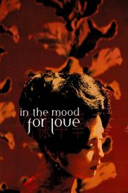 In The Mood For Love (2000) [BluRay] (1080p)