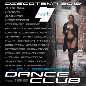 Дискотека 2019 Dance Club Vol  192 от NNNB