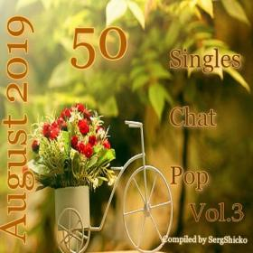 VA - Singles Chat Pop August 2019 Vol  3 (Compiled by SergShicko) (2019) mp3