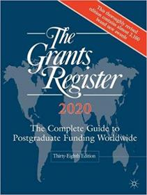 [ FreeCourseWeb com ] The Grants Register 2020- The Complete Guide to Postgraduate Funding Worldwide Ed 38