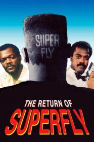 The Return Of Superfly (1990) [720p] [BluRay] [YTS]
