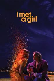 I Met A Girl (2020) [720p] [WEBRip] [YTS]