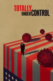 Totally Under Control (2020) [1080p] [WEBRip] [5.1] [YTS]