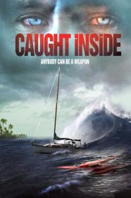 Caught Inside (2010) [1080p] [BluRay] [5.1] [YTS]