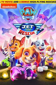 Paw Patrol Jet To The Rescue (2020) [720p] [WEBRip] [YTS]