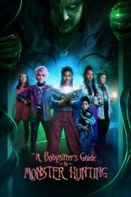 A Babysitters Guide To Monster Hunting (2020) [1080p] [WEBRip] [5.1] [YTS]
