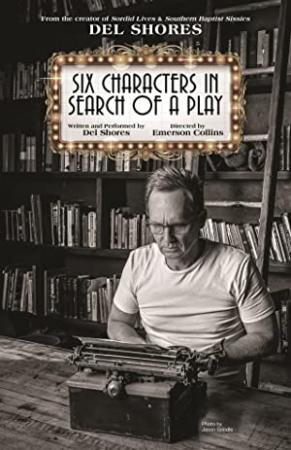 Six Characters In Search Of A Play (2019) [1080p] [WEBRip] [YTS]