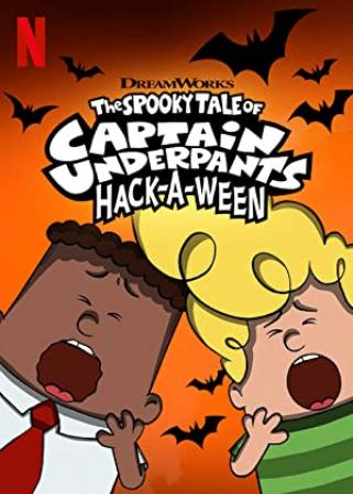 The Spooky Tale Of Captain Underpants Hack-a-Ween (2019) [1080p] [WEBRip] [5.1] [YTS]