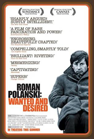 Roman Polanski Wanted And Desired (2008) [1080p] [WEBRip] [5.1] [YTS]