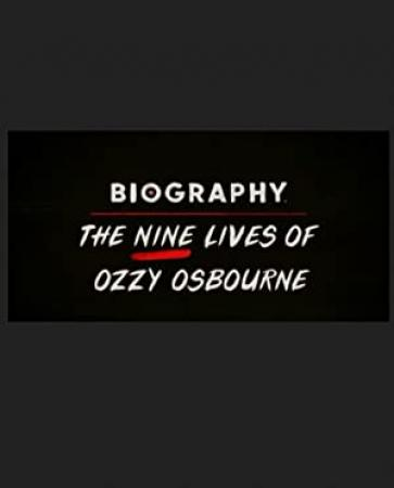The Nine Lives of Ozzy Osbourne 2020 720p AETV WEBRip AAC2 0 x264-NOGRP