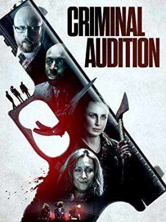 Criminal Audition (2019) [720p] [WEBRip] [YTS]