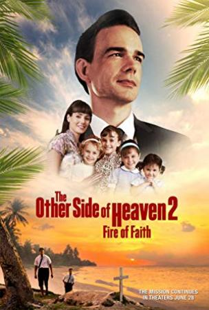 The Other Side of Heaven 2 Fire of Faith 2019 1080p WEB-DL DDP5 1 H264-CMRG[TGx]
